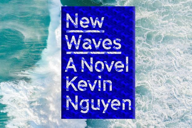 5 Book Recs From New Waves Author Kevin Nguyen